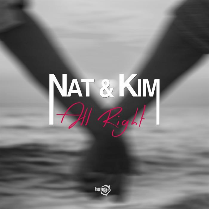 Nat & Kim - All Right [805574 8081653]